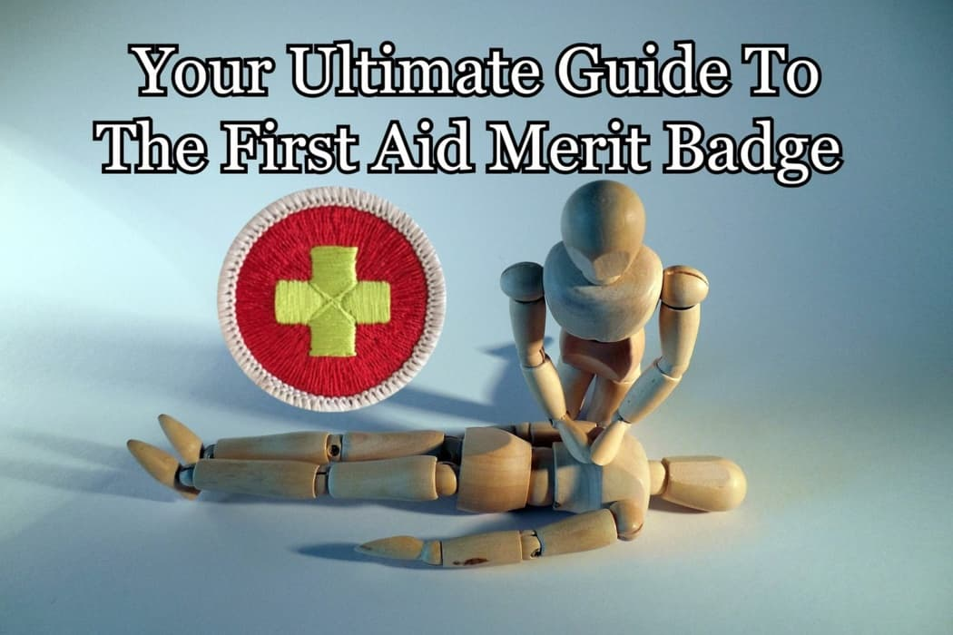The First Aid Merit Badge Your