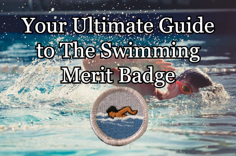 The Swimming Merit Badge Your Ultimate Guide In 2021