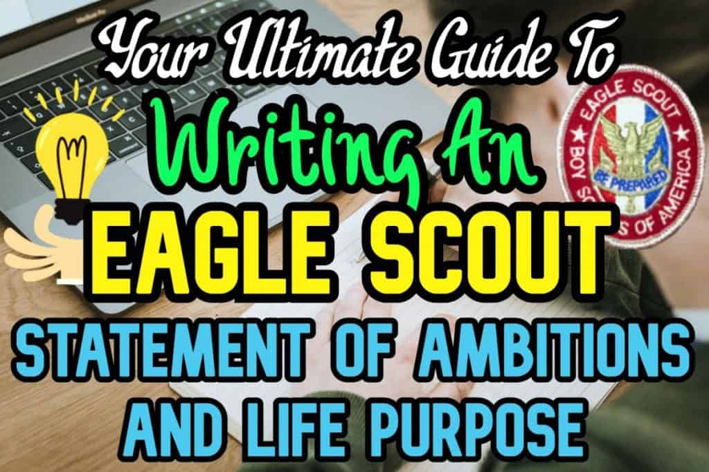 Title: Eagle Scout Statement of Ambitions and life purpose