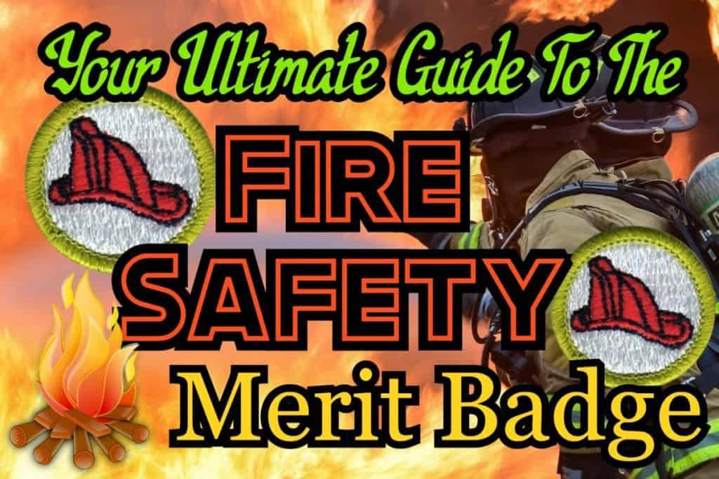 Fire Safety Merit Badge