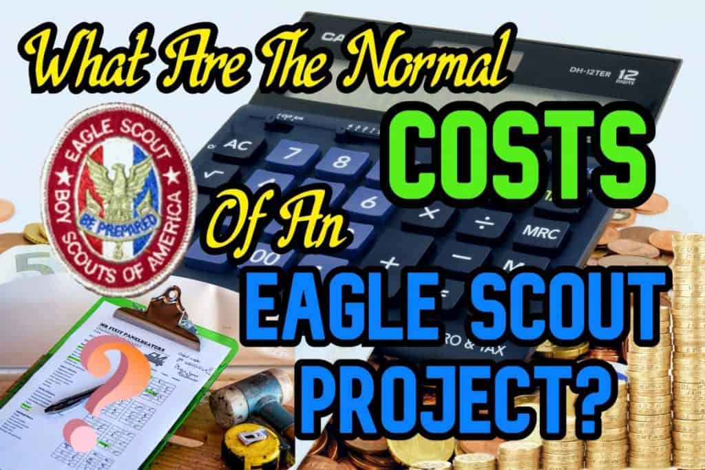Normal Cost Of An Eagle Scout Project Budget